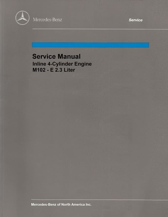 Mercedes  M102 Engine Service Repair Manual