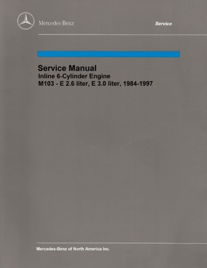 Mercedes Benz M103 Engine Service Repair Manual