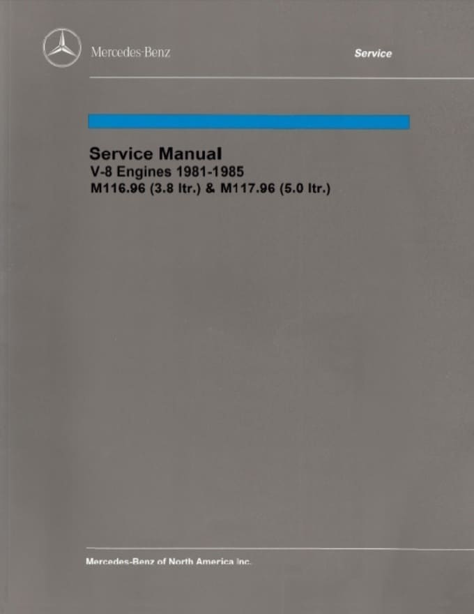 Mercedes Engine Manual M116-3.8 380 M117-5.0 500 1981-1985