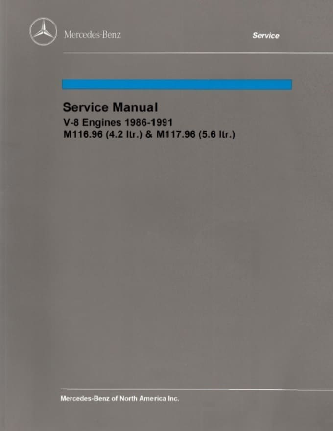 Mercedes Engine Manual M116-4.2 420 M117-5.6 560 1986-1991