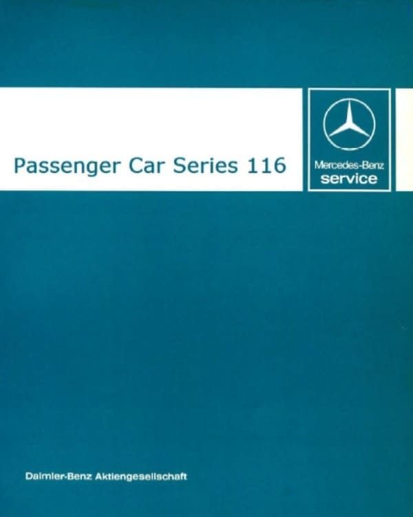 Mercedes Service Manual Passenger Cars Series 116 W116