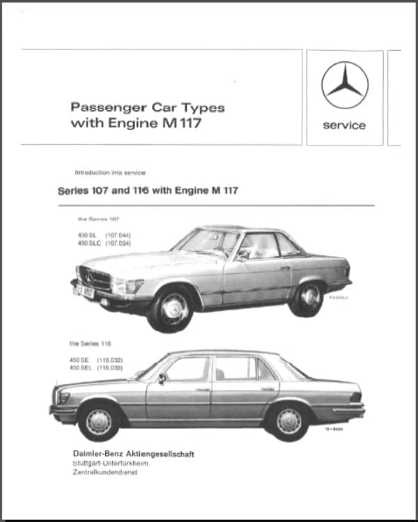 Mercedes Service Manual W107 W116 Vehicles with M117 Engine