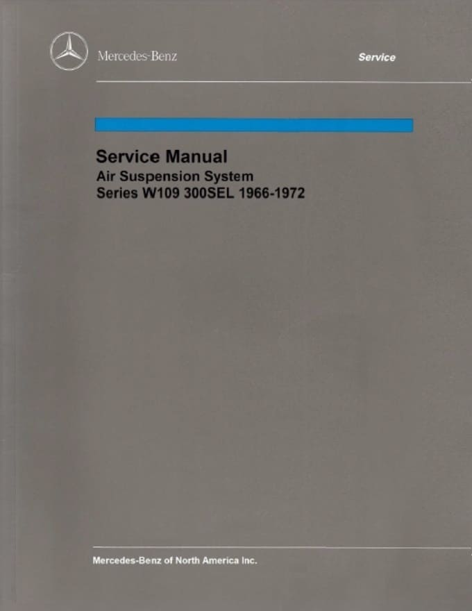 Mercedes W109 Air Suspension System Manual