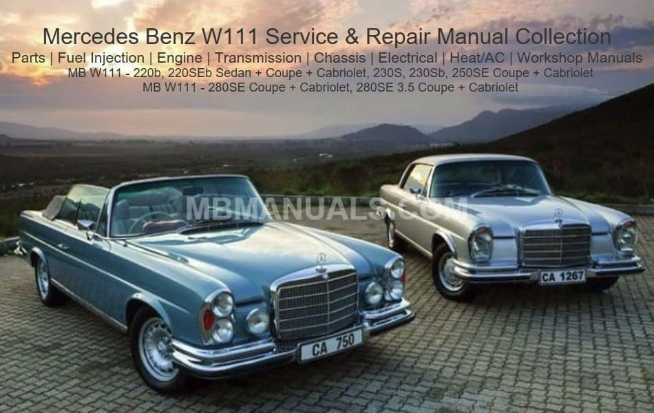 Mercedes W111 Service Repair Manuals