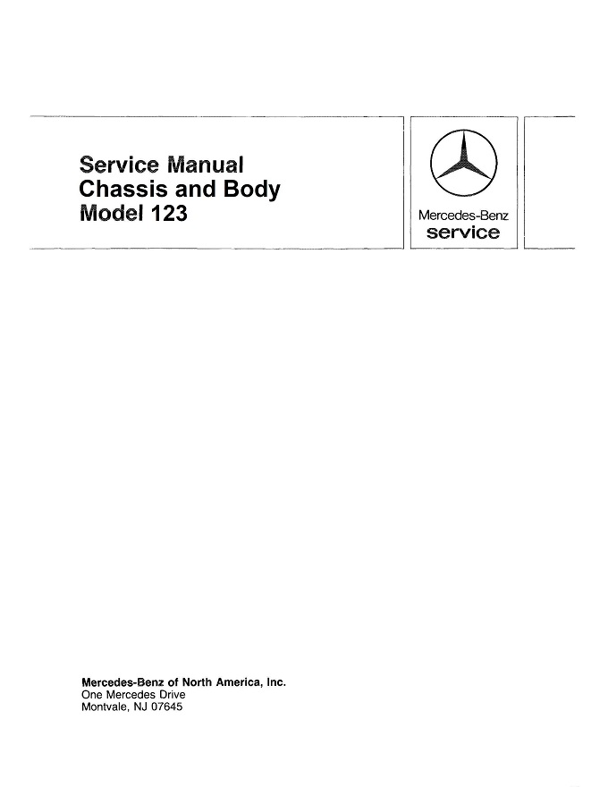 Mercedes W123 Chassis Body Manual