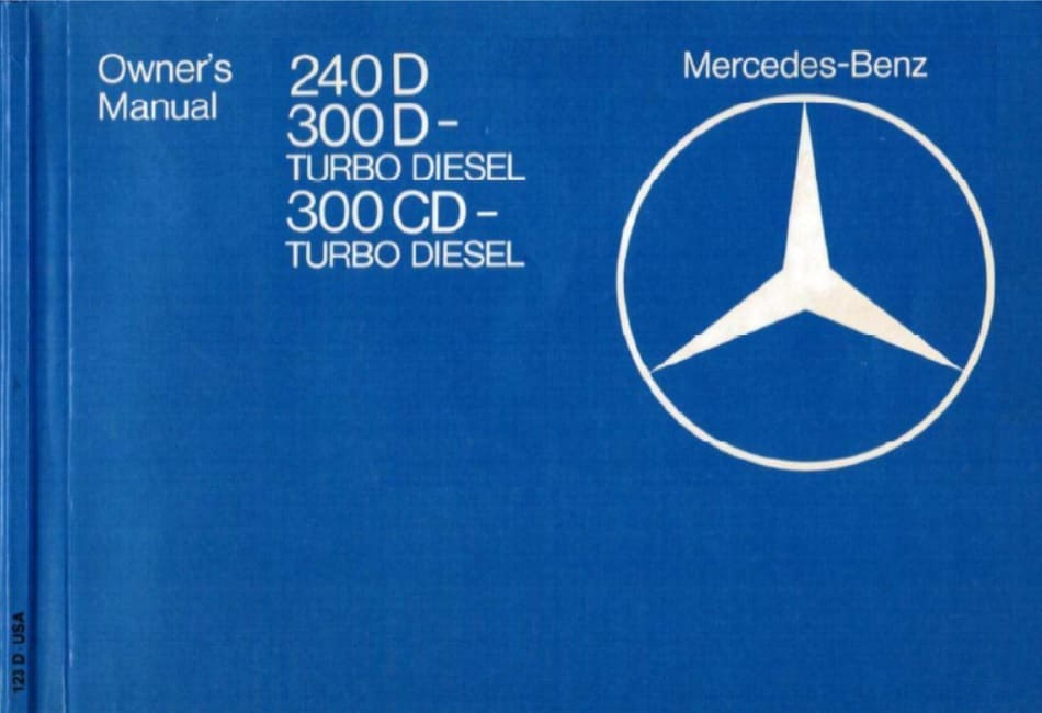 Mercedes Benz W123 Owners Manuals