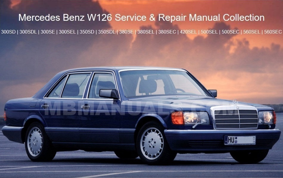 Mercedes Benz 126 W126 Service Repair Manuals