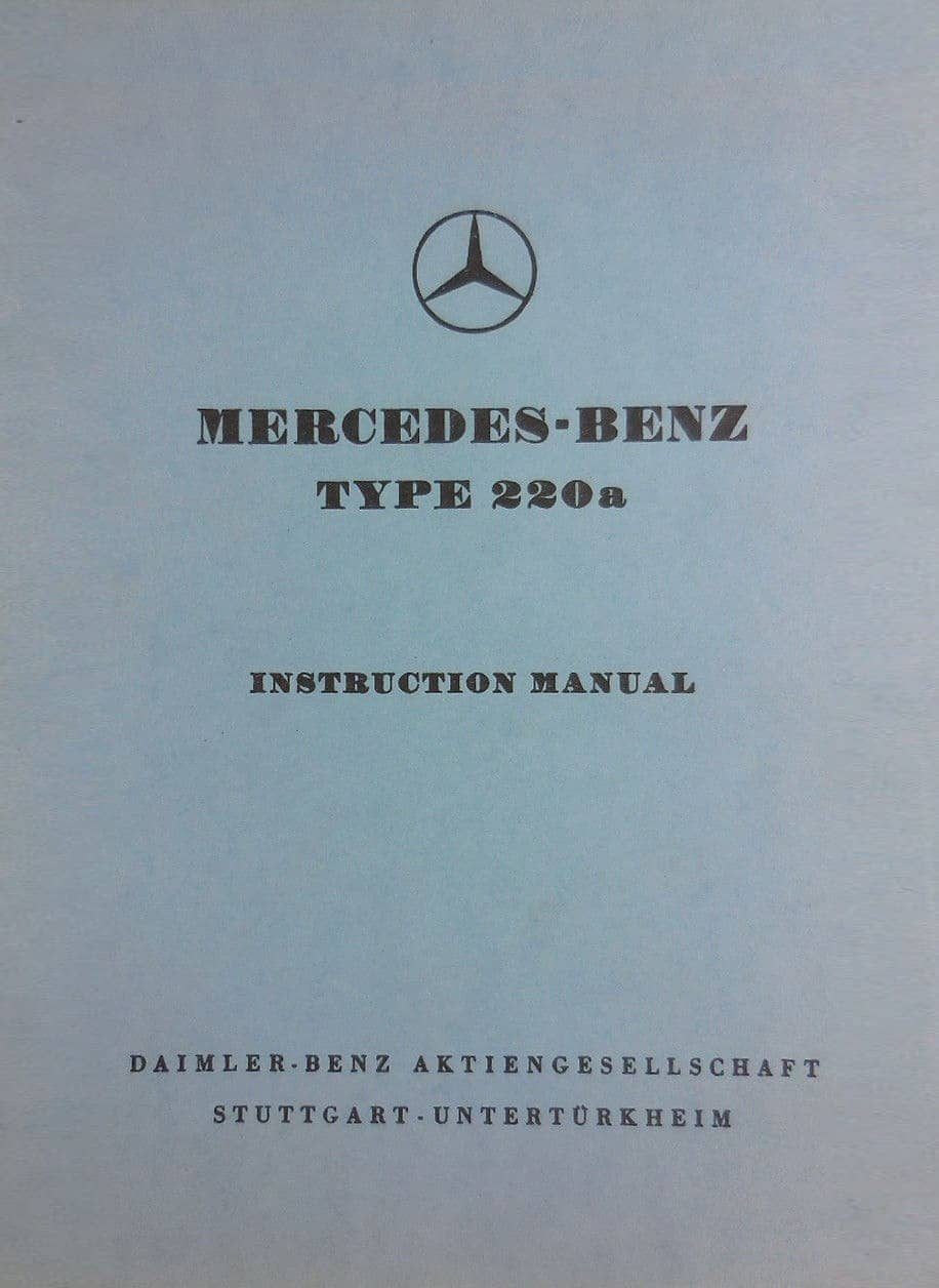 Mercedes W180 220 Owners Manuals