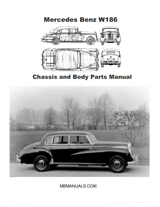 Mercedes Benz W186 Chassis and Body Parts Manual