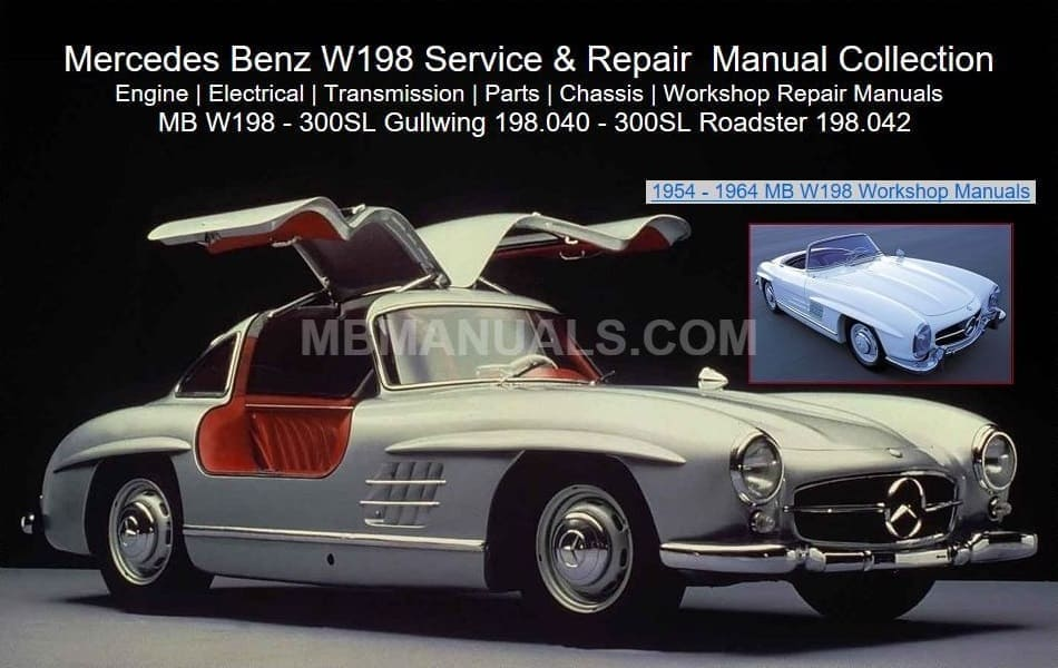 Mercedes W198 Service Repair Manuals