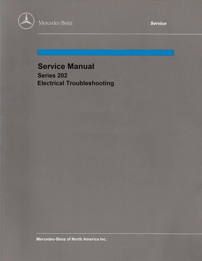 Mercedes Benz 202 W202 Service Repair Manuals