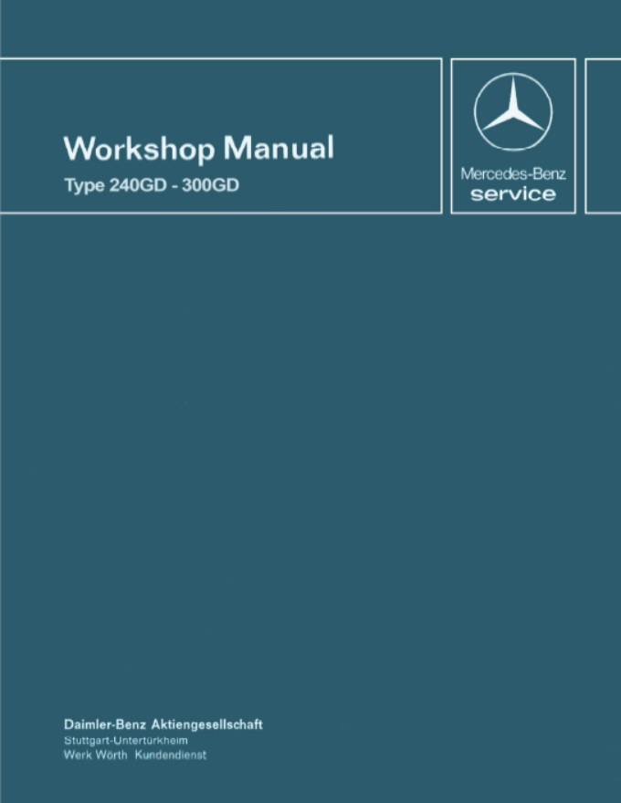 Mercedes Benz W460 240GD 300GD Workshop Manual .pdf