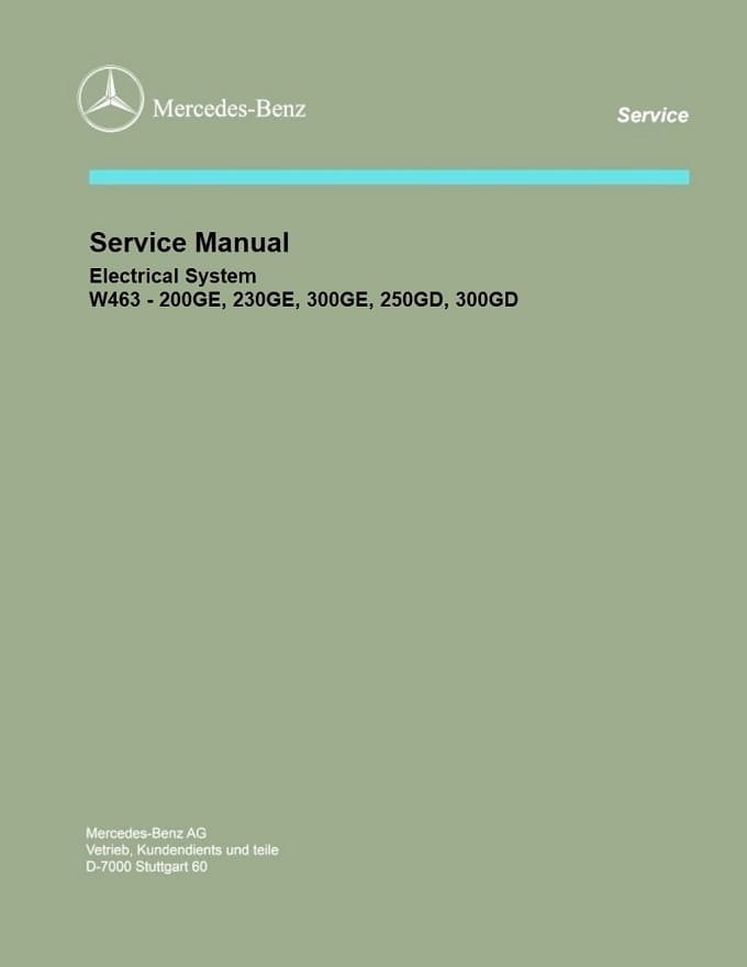 Mercedes Benz W463 Electrical Manual 200GE 230GE 300GE 250GD 300GD