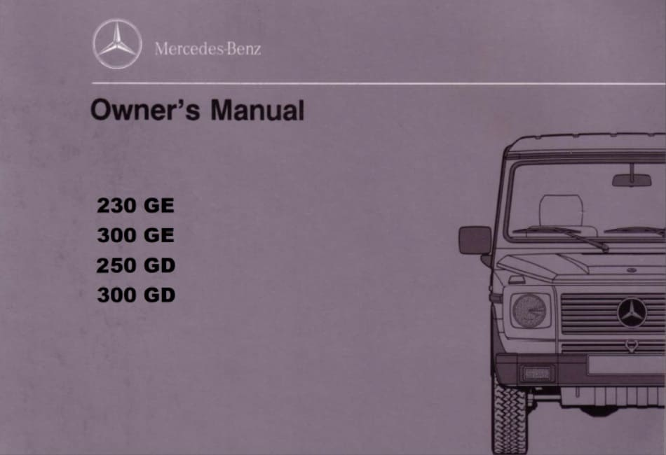Mercedes W463 230GE 300GE 250GD 300GD Owners Manual