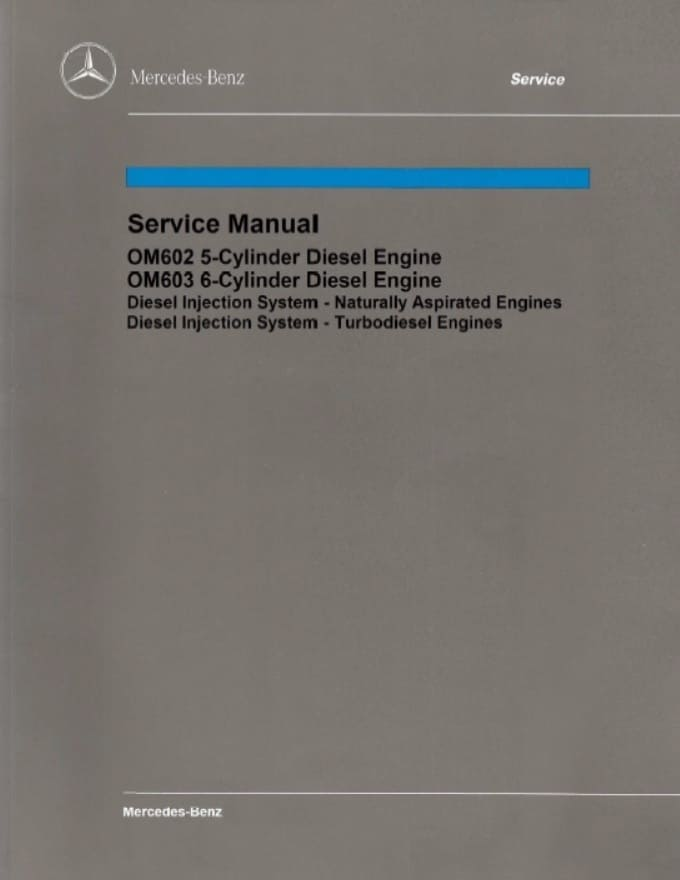 Mercedes OM602 OM603 Engine Manual