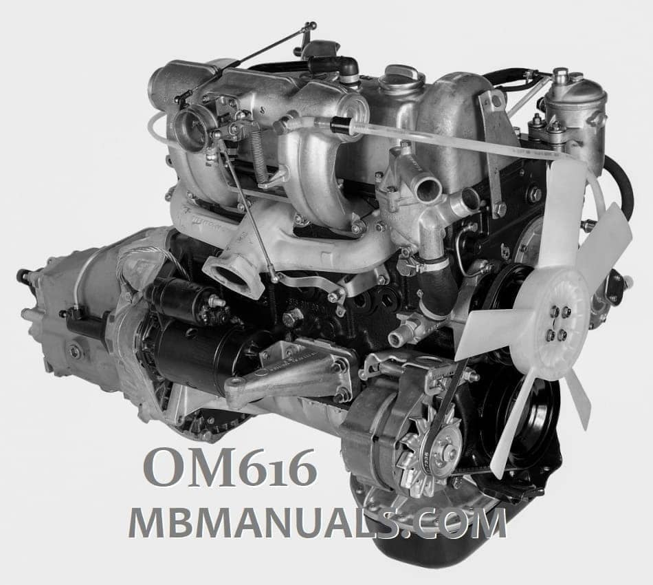 Mercedes OM616 Diesel Motor Workshop Manuals
